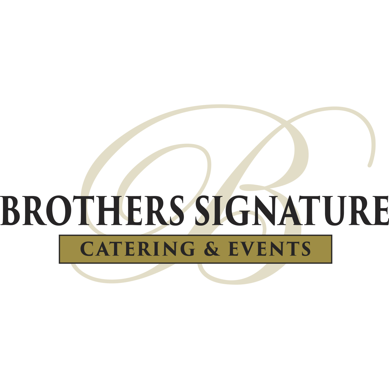 Brothers Signature Catering & Events - Brothers Signature Catering & Events