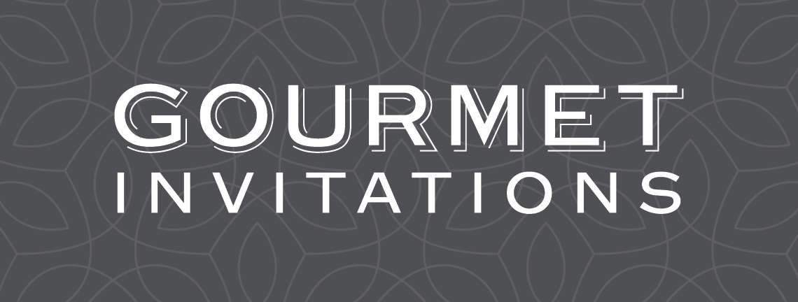 Gourmet Invitations - Gourmet Invitations