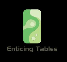 Enticing Tables - Enticing Tables