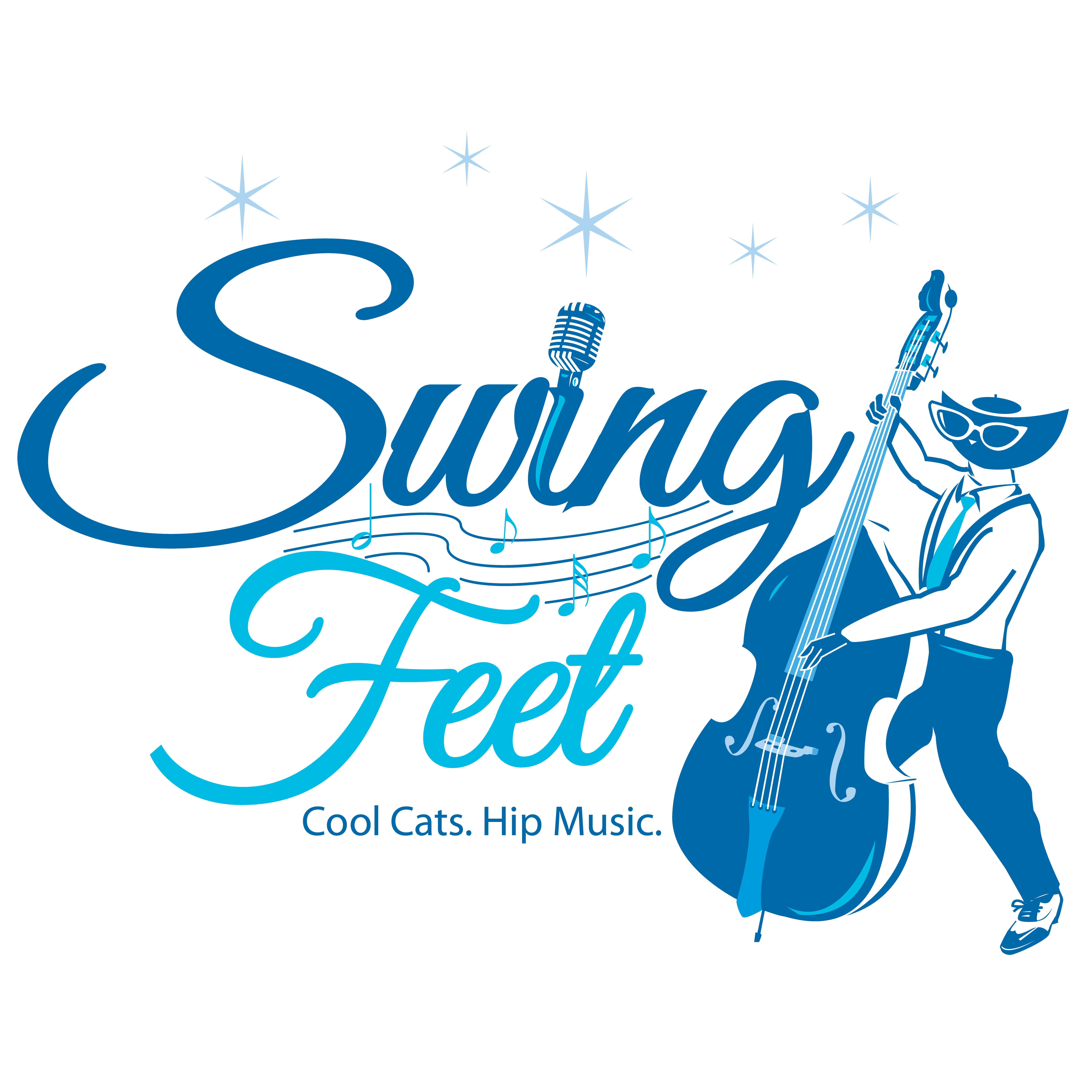 Swing Feet — Cool Cats. Hip Music. - Swing Feet — Cool Cats. Hip Music.